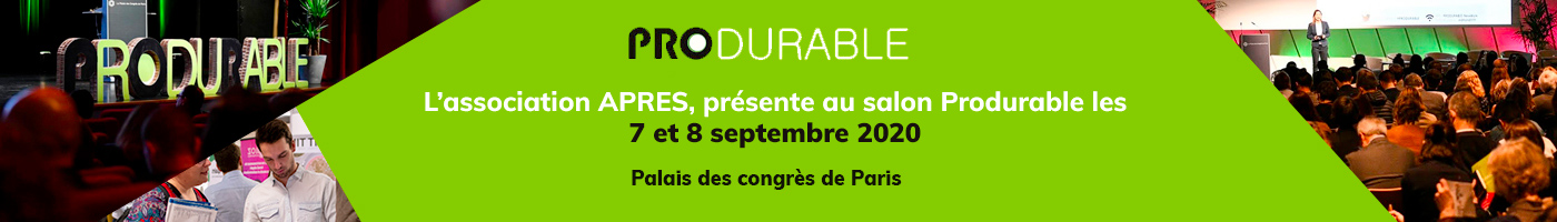 L'association APRES présente au Salon Produrable 2020